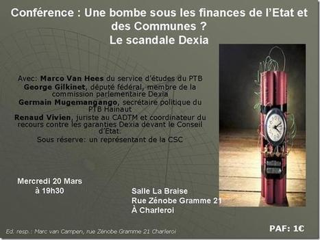 Scandale DEXiA Une bombe sous les finances de l'état et des commune | 20 mars 19h30 - Charleroi | #Road to Dignity | Scoop.it