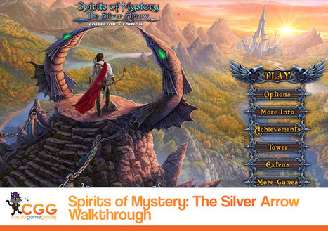 Spirits of Mystery: The Silver Arrow Walkthrough | CasualGameGuides.com | Casual Game Walkthroughs | Scoop.it