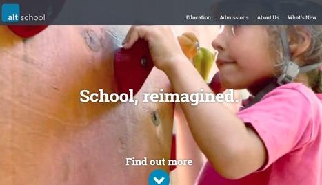 Crea y aprende con Laura: AltSchool. Reimaginando la escuela | La escuela rural y las TIC | Scoop.it