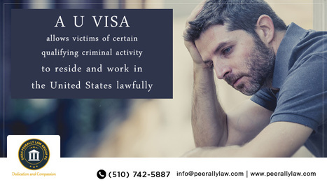 U Visa Immigration Lawyers, Criminal Victim Visa Lawyer California, U Visa Services, U Visa Attorney: Shah Peerally Law Group | Best Immigration Law Firm | Scoop.it