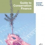A Guide on Conservation Finance | Financing Nature Conservation | Scoop.it