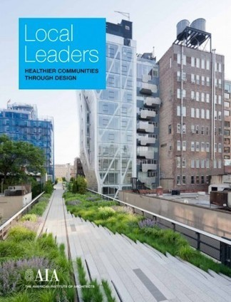 AIA Releases Roadmap to Healthy Design | ArchDaily | Take good pictures | Scoop.it