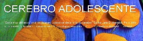 CEREBRO ADOLESCENTE | trabajo social | Scoop.it