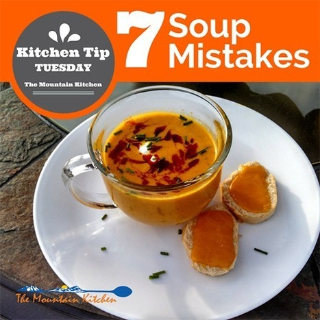 7 Common Mistakes When Making Soup & How to Avoid Them   Food delight   Scoop.it
