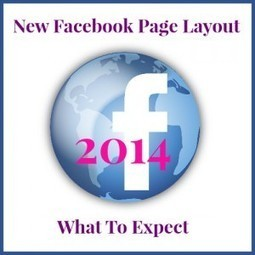 New Facebook Page Layout 2014: What To Expect   Facebook Page   Scoop.it