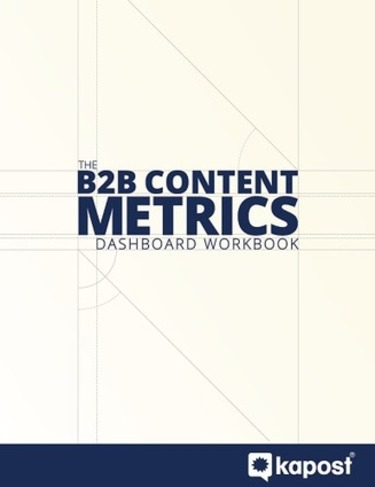 The Marketing Dashboard Template for Content Metrics - Kapost   The Marketing Technology Alert   Scoop.it