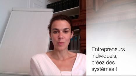 Entrepreneurs : Créez des systèmes pour être plus libres ! | LMK Training | Webmarketing et Réseaux sociaux | Scoop.it