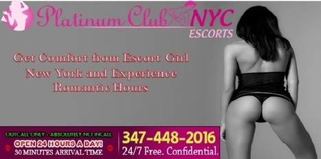 Book Escort Girl New York to Have A Companion in A New Place | New York City Escort | Scoop.it