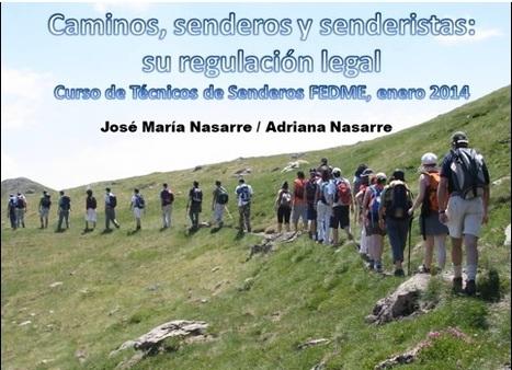Natural: La regulación legal de los caminos y senderos en España   Biología y Geología   Scoop.it