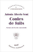 Antonio Alberto Semi : Contes de fait. Scènes de la vie consciente | Nouvelles Psy | Scoop.it