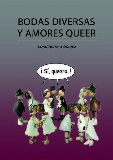 Introducción del libro Bodas Diversas y Amores Queer | Relaciones afectivas | Scoop.it