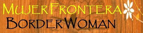 Mujer Frontera: Guía sobre la trata de mujeres | Genera Igualdad | Scoop.it