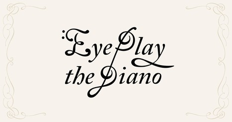 Eye Play the Piano | Sante | Scoop.it