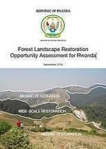 IUCN - Forest Landscape Restoration Opportunity Assessment for Rwanda   GarryRogers Biosphere News   Scoop.it