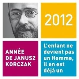 Colloque Janus Korczak   Actualité Culturelle   Scoop.it