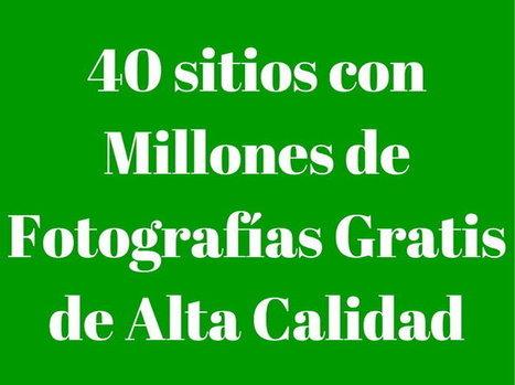 40 sitios con millones de imágenes gratis de alta calidad   INTELIGENCIA GLOBAL   Scoop.it