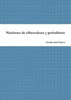 eBook: Nociones de cibercultura y periodismo | Periodismo Digital e avanzado | Scoop.it