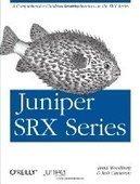 Juniper SRX Series - Free eBook Share | Juniper SRX Routers | Scoop.it