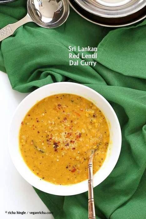 Sri Lankan Red Lentil Curry - Vegan Richa | Food for Foodies | Scoop.it