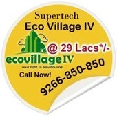 Pollution Free Life at Supertech Eco Village 4 Noida | Property In Noida | Scoop.it