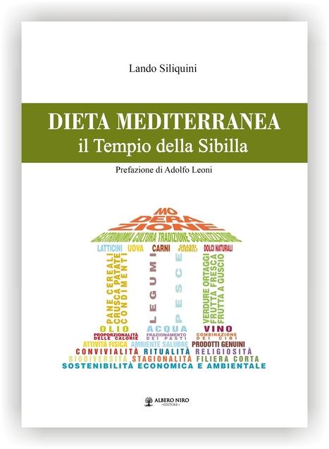 """Longevità Marchigiana   """"DIETA MEDITERRANEA – il Tempio della Sibilla"""" di Lando Siliquini   Le Marche un'altra Italia   Scoop.it"""