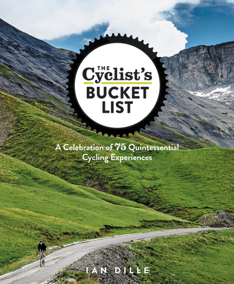'The Cyclist's Bucket List' celebrates 75 of the world's best cycling experiences - austin360 (blog) | Sporting life | Scoop.it