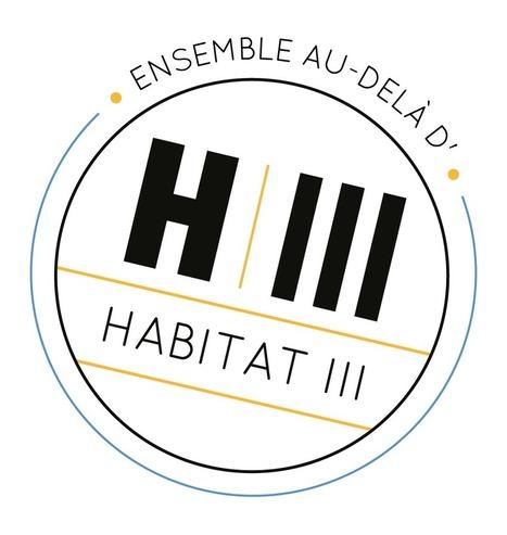 Habitat III : Un Nouvel Agenda urbain pour le développement durable | D'Dline 2020, vecteur du bâtiment durable | Scoop.it