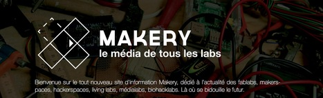 Makery - Le média de tous les labs | Pralines | Scoop.it