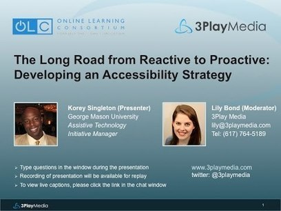 The Long Road from Reactive to Proactive: Developing an Accessibility Strategy - YouTube | E-Learning and Online Teaching | Scoop.it