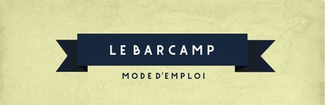 [Infographie] Barcamp, le mode d'emploi | Collective2innovation | Scoop.it