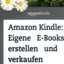 Erfahrungsbericht: Das eigene Kindle-E-Book bei Amazon verkaufen | Elektronische Bücher | Scoop.it