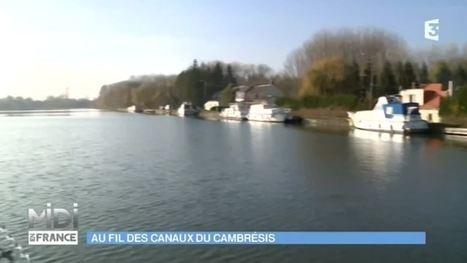 Midi en France - La cité fluviale de Cambrai - Arras | Tourisme en Nord-Pas de Calais | Scoop.it