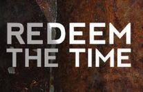 Tony Guthrie Shares: Redeem the Time NOW! | Sermon Planning | Scoop.it