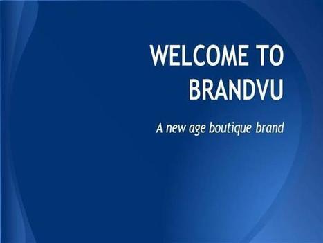Global VU Ppt Presentation | BrandVU The Best Boutique Brand Consulting | Scoop.it