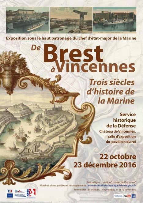 Exposition « De Brest à Vincennes: trois siècles d'histoire de la Marine » | Service historique de la Défense | Mer & Enseignements | Scoop.it