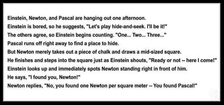 Einstein, Newton and Pascal are hanging out one afternoon. | Intelligent humor | Scoop.it