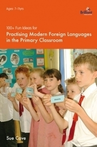 100+ Fun Ideas for Practising Modern Foreign Languages in the Primary Classroom - Brilliant Publications | PGCE Resources | Scoop.it