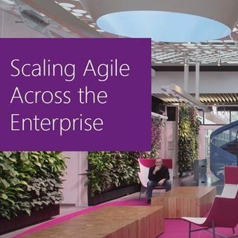 Scaling Agile Across the Enterprise | Microsoft Visual Studio | Méthodes Agiles | Scoop.it