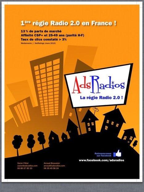 AdsRadios : 1ère régie radio 2.0 en France ! Rejoignez-nous! | Radio 2.0 (En & Fr) | Scoop.it
