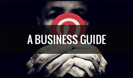 How to Launch a Pinterest Business Account:  Step-by-Step Guide | INFORMATIQUE 2015 | Scoop.it