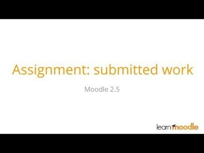 Moodle 2.5 The Assignment Activity Tutorial - Moodle Tuts | elearning stuff | Scoop.it