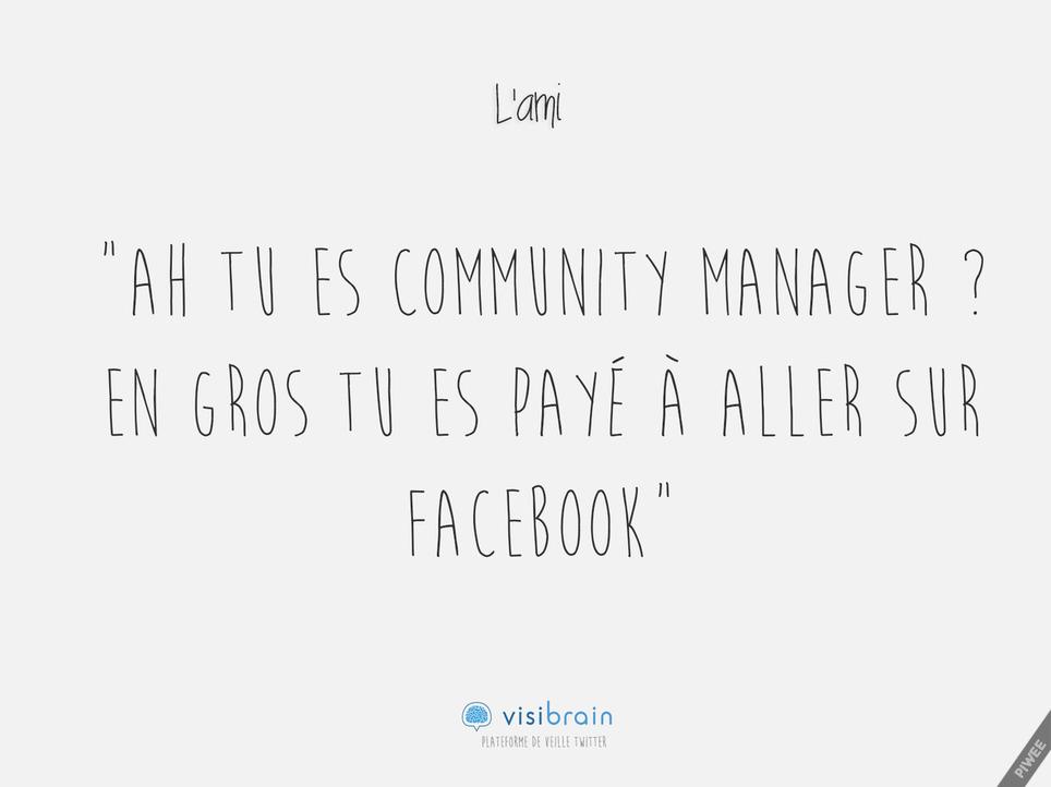TOP 20 des phrases clichés entendues par les community managers sur leur métier | Les Médias Sociaux pour l'entreprise | Scoop.it