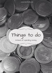 Things To Do Instead Of Spending Money | misssfaith | Scoop.it