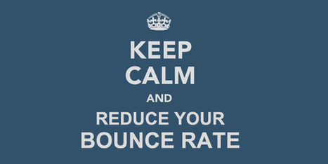 11 Secrets to Reduce Bounce Rate Dramatically | Beginner's Guide for Successful Blogging | Scoop.it