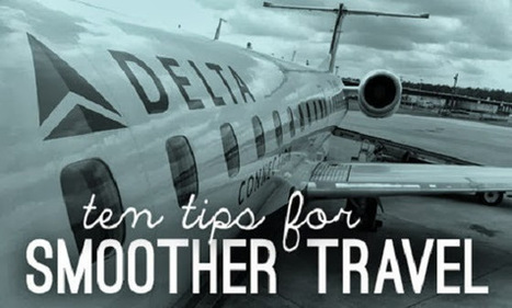 10 Tips To Make Your Business Travel Smoother and Stress-Free | News and Articles | Scoop.it