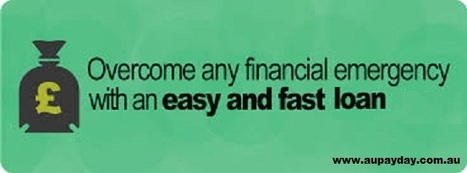 Fast Loans- Get Funds Quite Fast Than Other Financial Services | Au Payday Loans | Scoop.it