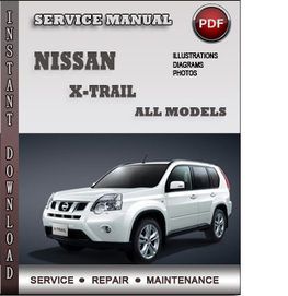 Nissan X-trail Service Repair Manual Download | Info Service Manuals | Nissan Repair Service Manuals | Scoop.it