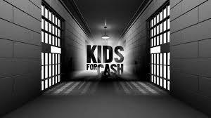 """Kids For Cash: Inside One of the Nation's Most Shocking Juvenile Justice Scandals 