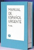 Manual de Español Urgente | Segunda Lengua | Scoop.it