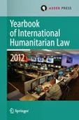 "International Law Reporter: New Volume: Yearbook of International Humanitarian Law | ""Must Read"": Law | Scoop.it"